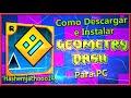Como descargar e Instalar Geometry Dash Full Para PC /WINDOWS 7,8,8.1 (2 Formas)