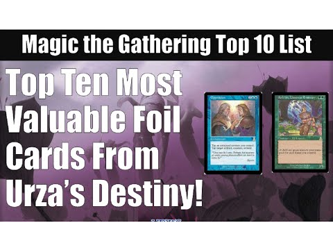 Top 10 Most Valuable Urza's Destiny Foils!..MTG