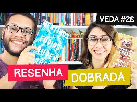 DESTINOS E FÚRIAS + ALUCINADAMENTE FELIZ | #VEDA 26 | Elefante Literário