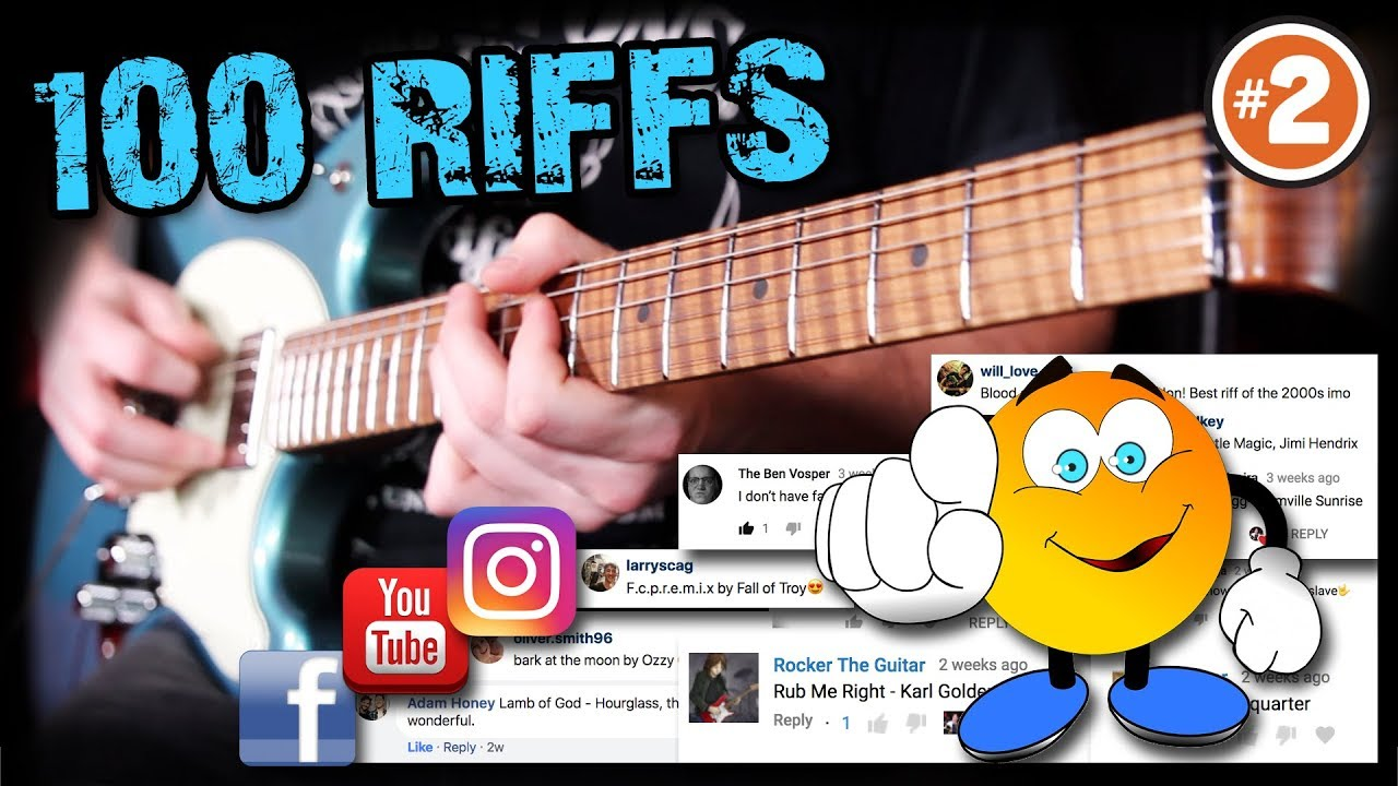 100 Greatest Guitar Riffs – Suggested by YOU! m/   (#2)