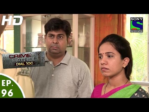 Video Crime Patrol Dial 100 - क्राइम पेट्रोल -  Bharm Jaal - Episode 96 - 17th February, 2016 download in MP3, 3GP, MP4, WEBM, AVI, FLV January 2017