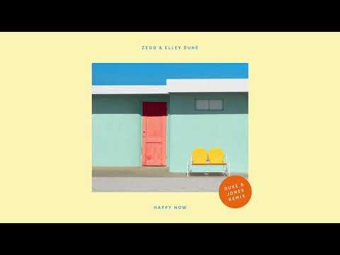 Zedd, Elley Duhé - Happy Now (Duke & Jones Remix) - Thời lượng: 3 phút, 12 giây.
