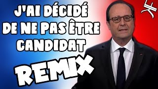 Video François Hollande Chante J'ai décidé de ne pas être candidat (REMIX POLITIQUE) MP3, 3GP, MP4, WEBM, AVI, FLV September 2017