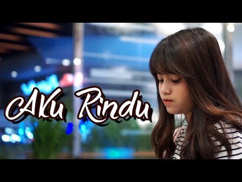 Download Lagu Aku Rindu - Bastian Steel (Cover) By Hanin Dhiya Music Video