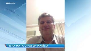 Filha mata pai após surto psicótico em Marília