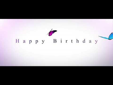 Happy birthday quotes - Happy birthday wishes vedio  birthday intro