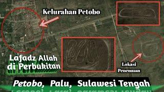 Video Fenomena Lafadz Allah di Daerah Perbukitan Petobo,  Palu,  Sulawesi Tengah MP3, 3GP, MP4, WEBM, AVI, FLV Desember 2018