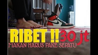 Video RIBET !! MAKAN HARUS PAKE SEPATU 30JT !! MP3, 3GP, MP4, WEBM, AVI, FLV April 2019