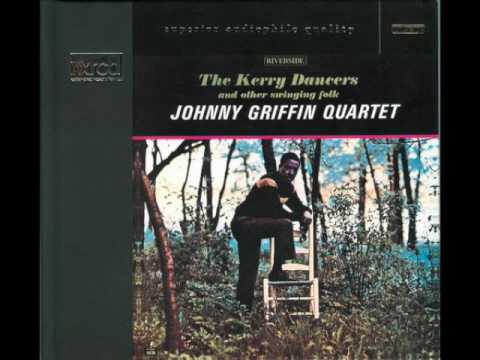 Johnny Griffin Quartet – The Kerry Dancers (Full Album)