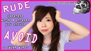 Video RUDE Japanese Words You Use Without Knowing + What You Should Say Instead MP3, 3GP, MP4, WEBM, AVI, FLV Februari 2019