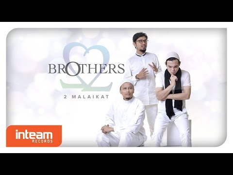 Brothers - 2 Malaikat (Official Lyric Video) Mp3