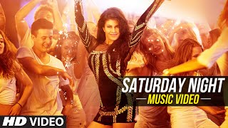 Saturday Night (Movie Song - Bangistan) - ft. Jacqueline Fernandez, Riteish Deshmukh