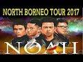 Noah - Mimpi yang sempurna live konser north borneo (Tarakan 30-09-2017)