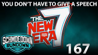 You Don't Have To Give A Speech - Schmoedown Rundown #167 by Schmoes Know