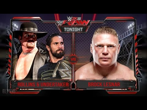 WWE RAW 2K15 : The Undertaker & Seth Rollins Vs Brock Lesnar - 12/10/2015 Guest Booker
