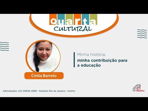 QUARTA CULTURAL - Minha história: minha contribuição para a educação - Paulinas Livraria - 06-10-2021