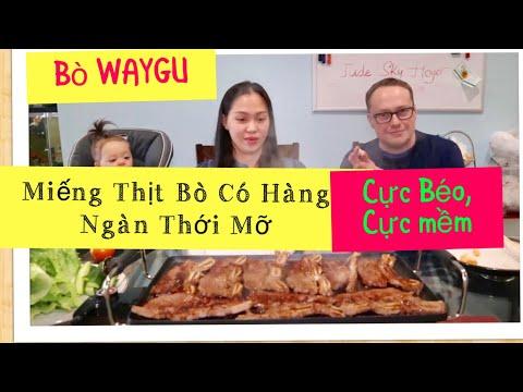 Vlog 563 ll Bò Waygu Nướng- Miếng Thịt Có Hàng Ngàn Thới Mỡ Trộn Lẫn Ăn Béo Tới Óc Luôn - Thời lượng: 22 phút.