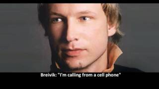 Anders Behring Breivik's Own Phone Call To The Police (translated) Utoya