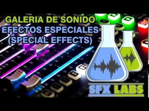 Sound FX Labs : Galería de Efectos Especiales (Special Effects)