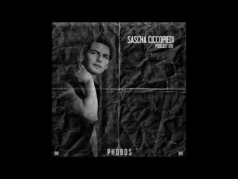 SASCHA CICCOPIEDI // PHOBOS PODCAST 010