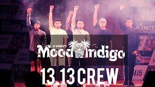 13.13 Crew at Mood Indigo 2015   IIT Bombay | Dance Showcase