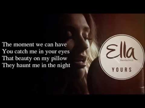 """Ella Henderson - Yours (Lyrics) New song from """"Chapter One"""""""