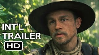Nonton The Lost City Of Z Official International Trailer  1  2017  Tom Holland Action Movie Hd Film Subtitle Indonesia Streaming Movie Download