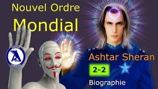 Video Ashtar Sheran - Nouvel Ordre Mondial (Biographie 2-2) MP3, 3GP, MP4, WEBM, AVI, FLV November 2017