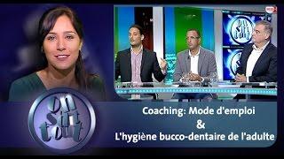 Coaching: Mode d'emploi & L'hygiène bucco-dentaire de l'adulte