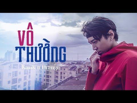 Vô Thường - Karik ft Orange [ Lyric MV ] - Thời lượng: 3:34.