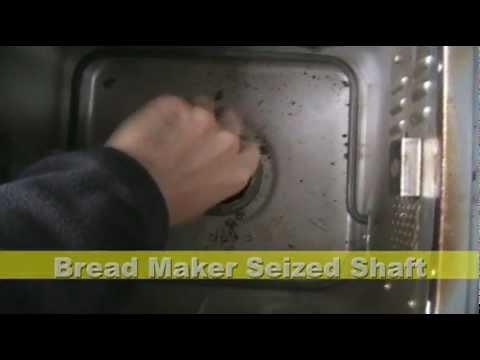 Bread Maker Seized Shaft