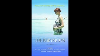 Nonton The Babymoon (2017) Film Subtitle Indonesia Streaming Movie Download
