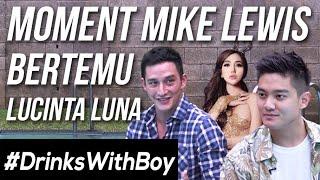 Video #DrinksWithBoy eps. 1 - AKHIRNYA! Kebongkar Hubungan Mike Lewis & Lucinta Luna MP3, 3GP, MP4, WEBM, AVI, FLV April 2019
