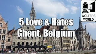 Ghent Belgium  city pictures gallery : Visit Ghent - 5 Things You Will Love & Hate About Gent, Belgium