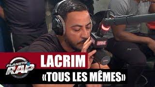 """Video Lacrim """"Tous les mêmes"""" #PlanèteRap MP3, 3GP, MP4, WEBM, AVI, FLV November 2017"""