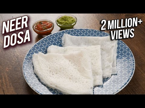 Perfect Neer Dosa Recipe – Mangalore Style Neer Dosa – How To Make Neer Dosa At Home – Varun