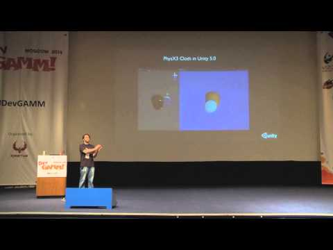 Unity: О поддержке NVIDIA PhysX3 в Unity 5.0 (DevGAMM Moscow 2014)