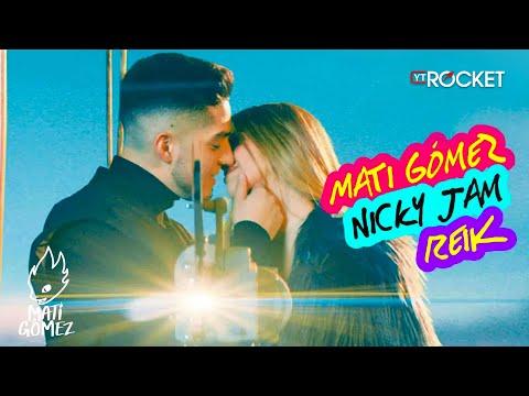 Yo No Sé - Mati Gómez x Nicky Jam x Reik