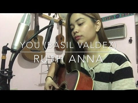 You (Basil Valdez / Jona Viray) Cover - Ruth Anna