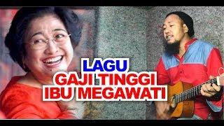 Video LAGU GAJI TINGGI IBU MEGAWATI | JACK PATABA 2018 MP3, 3GP, MP4, WEBM, AVI, FLV Agustus 2018