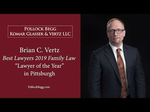 Brian C. Vertz, Family Law 'Lawyer of the Year' 2019 in Pittsburgh Video