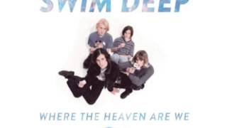 Swim Deep - Francisco
