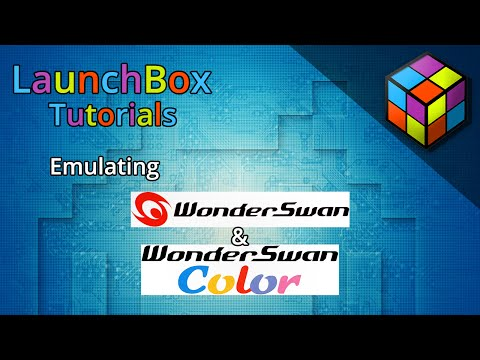 LaunchBox Tutorials - Emulating the WonderSwan & WonderSwan Color