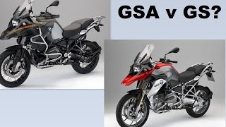 9. Whats better BMW GS or GSA?