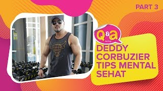 Video Q&A Deddy Corbuzier - Tips Mental Tetap Sehat MP3, 3GP, MP4, WEBM, AVI, FLV Januari 2019