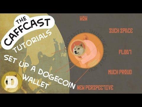 CaffCast Tutorials – Dogecoin – Part 2 – How To Set Up A Dogecoin Wallet