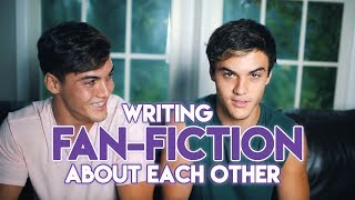 We both write DIRTY fan-fiction about each other and then we have to read it without laughing cringing crying or puking. Loser lossesSUBSCRIBE - http://www.youtube.com/user/thedolant...Last Week's Video - https://www.youtube.com/watch?v=mLuI_rqYg3YEthan's StuffINSTAGRAM - https://instagram.com/ethandolan/TWITTER - https://twitter.com/EthanDolanSNAPCHAT - EthanDolanGrayson's ThingsINSTAGRAM - https://instagram.com/graysondolan/TWITTER - https://twitter.com/GraysonDolanSNAPCHAT - GraysonDolan