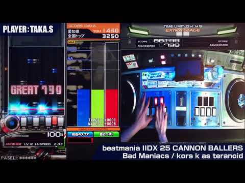 【beatmania IIDX 25 CANNON BALLERS】Bad Maniacs SPA 3252【PLAYER:TAKA.S】