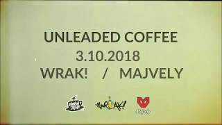 Video Wrak! - Pozvanka na koncert (Unleaded Coffee)
