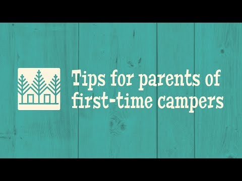 Camp Pendola - Tips for Parents of First-Time Campers
